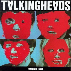Talking Heads Remain in Light (1980)